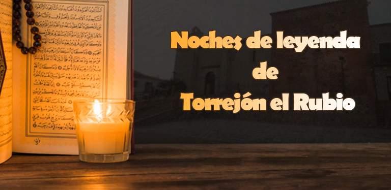 Noches de leyenda de Torrejón el Rubio