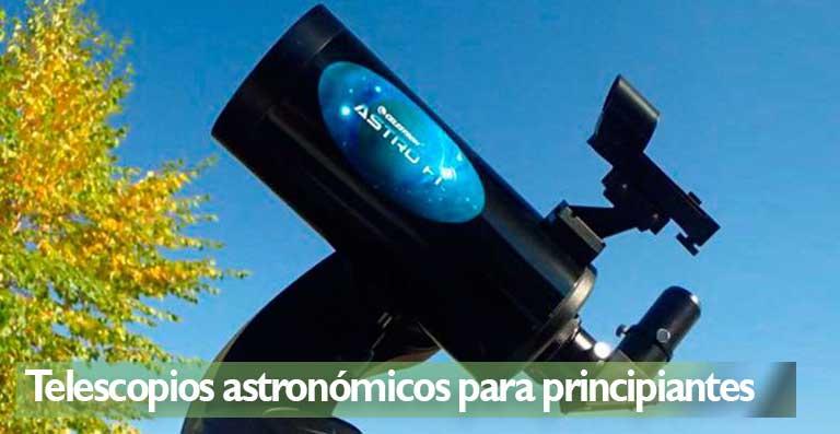 Mejores telescopios astronómicos para principiantes consejos