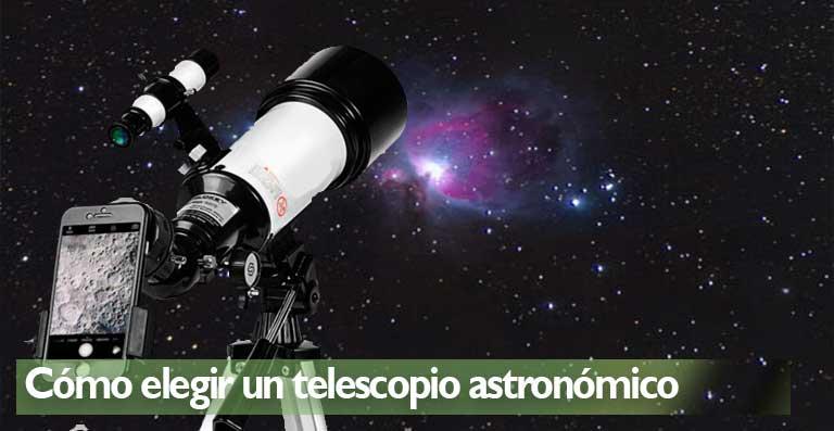 Cómo elegir un telescopio astronómico