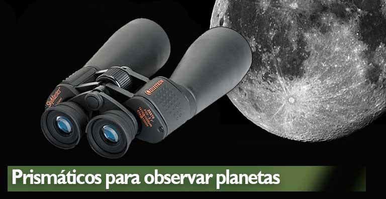 Los mejores prismáticos para ver planetas