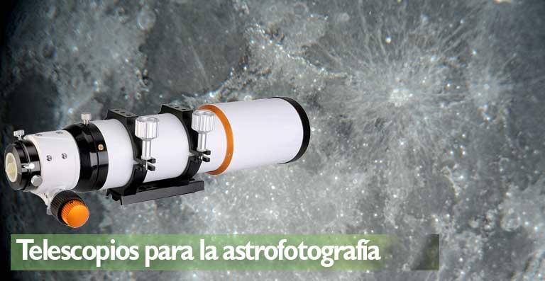 Los mejores telescopios para la astrofotografía